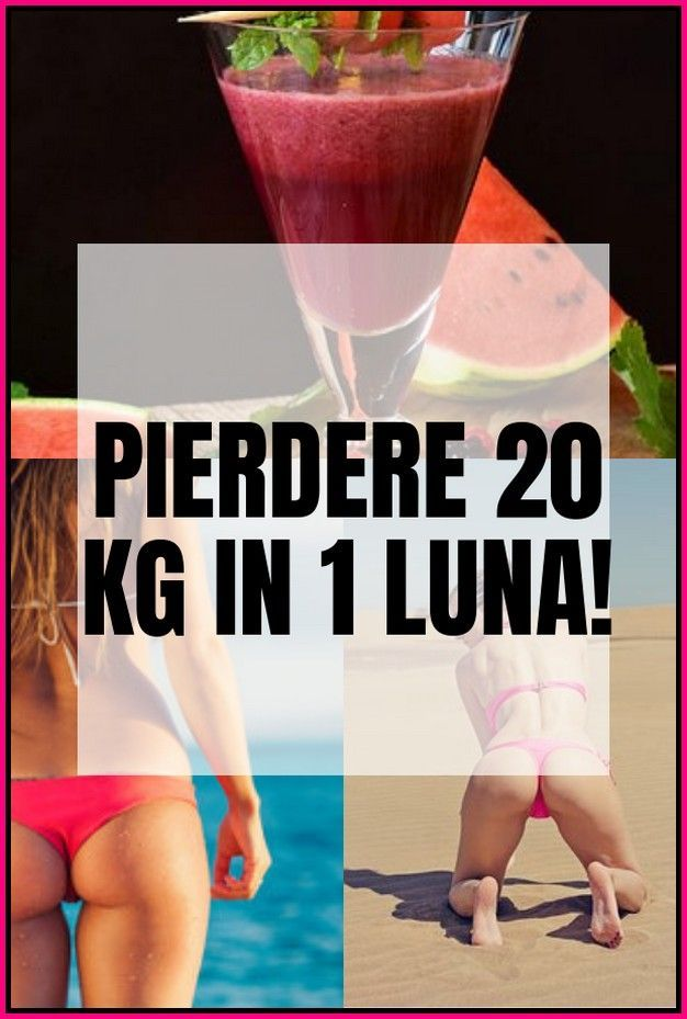 Pierdere în greutate de 20 de kilograme în 1 lună