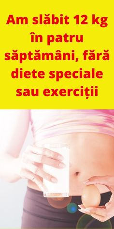 pierde kilogramul de grăsime pe săptămână)