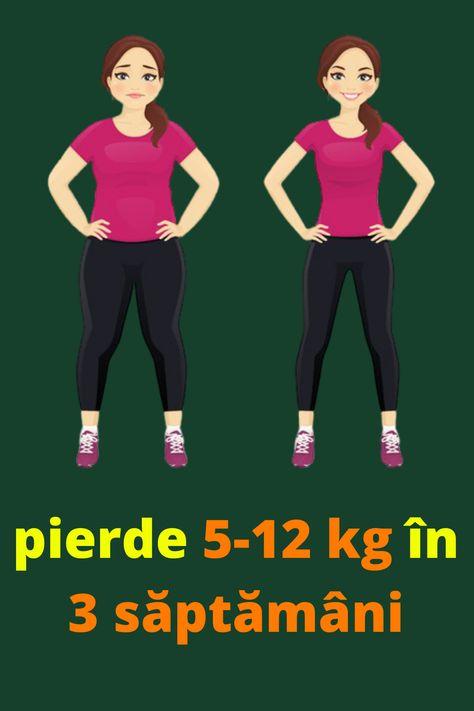 pierde cea mai mare greutate în 1 săptămână)