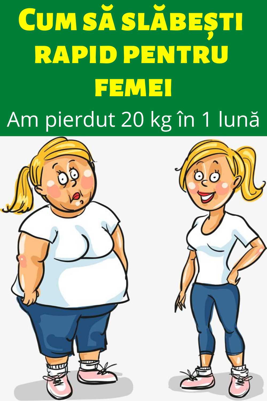Pierdere în greutate de 20 de kilograme în 1 lună)