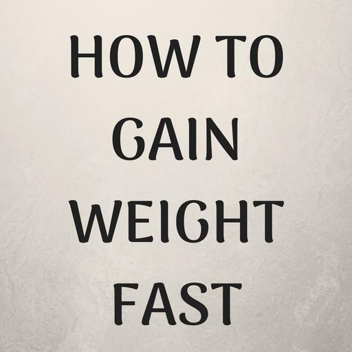 Cum Pentru a obține greutate rapidă pentru femei